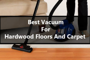 Vacuum for hardwood floors and carpet