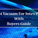 Best Vacuum For Intex Pool-FI