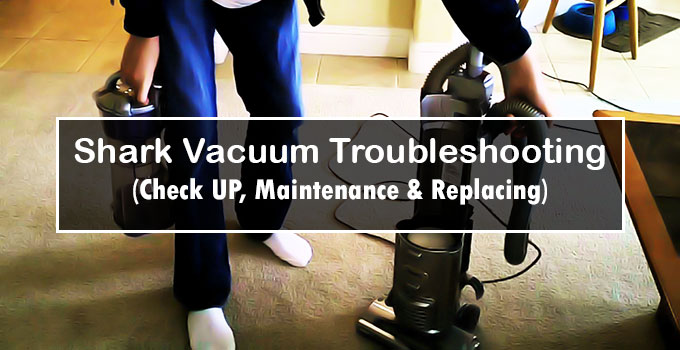 Shark Vacuum Troubleshooting-FI